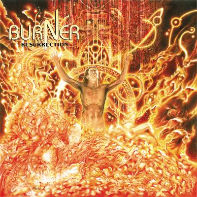BURNER - Resurrection