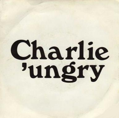 CHARLIE 'UNGRY - House On Chester Rd