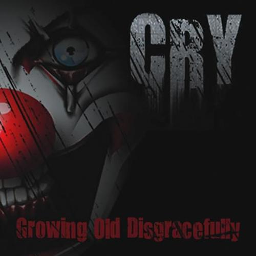 CRY - Growing Old Disgracefully