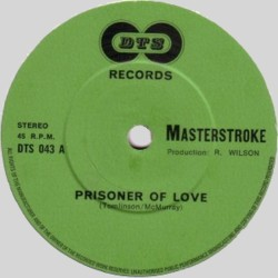 MASTERSTROKE - Prisoner Of Love