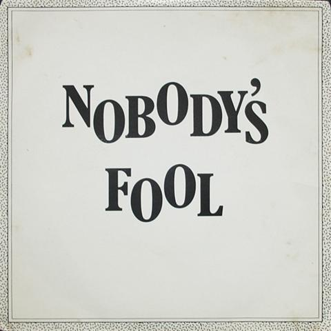 NOBODY'S FOOL - Rock On Radio