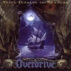 OVERDRIVE - Three Corners To Nowhere Karthago Records