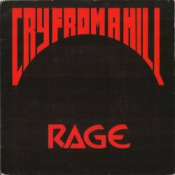 RAGE - Cry From A Hill