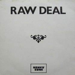 RAW DEAL (1) - Struck Down By Your Love