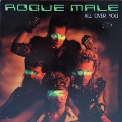 ROGUE MALE - All Over You